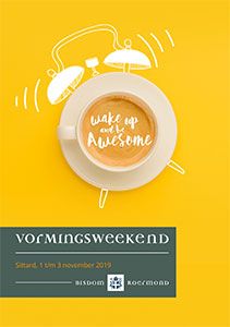 vrijdag 1 t/m zondag 3 november - Vormingsweekend - Wake up and be awesome